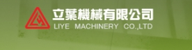 LIYE MACHINERY CO., LTD